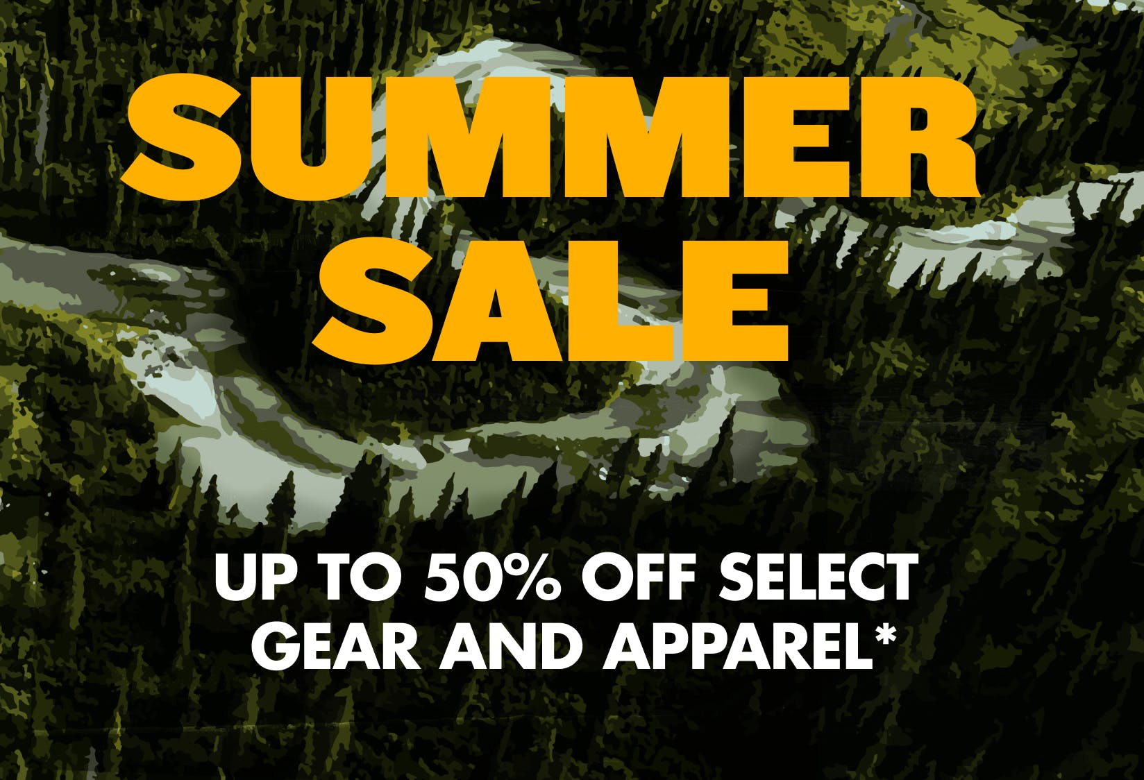 Summer Sale: Up to 50% Off Select Gear and Apparel. Shop Now.