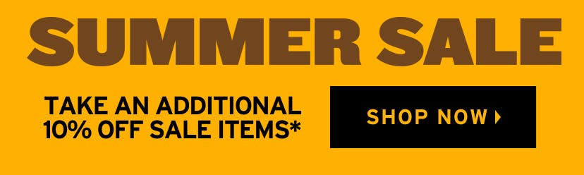 Summer Sale: Ends Tuesday. Take Additional 10% Off (Reflected in Cart). Shop Now.